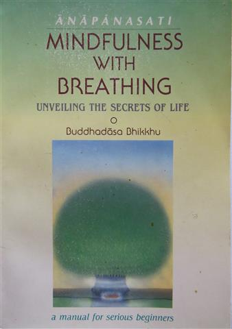 Anapanasati mindfulness with breathing_unveiling the secrets of life 1988 Small.JPG