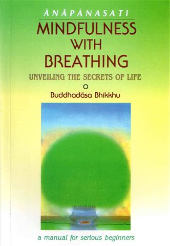 Anapanasati mindfulness with breathing_unveiling the secrets of life 1989 Small.jpg