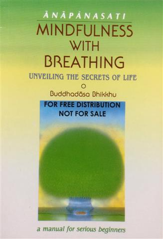Anapanasati mindfulness with breathing_unveiling the secrets of life 2016 Small.JPG