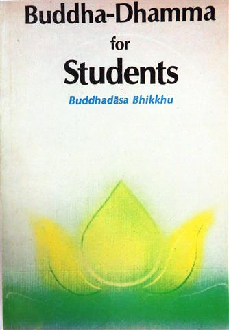 Buddha-dhamma for students 1988 Small.JPG