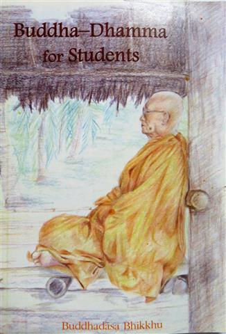 Buddha-dhamma for students 2006 Small.JPG