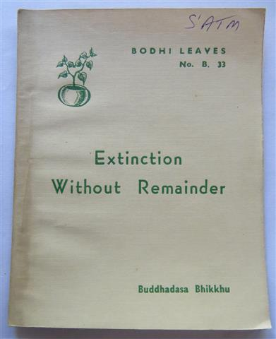 Extinction without remainder 1967_buddhadasa.JPG
