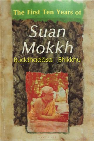 First ten years of suan mokkh 1990 Small.JPG