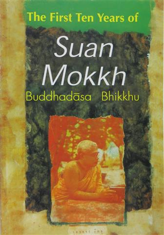 First ten years of suan mokkh 2005 Small.JPG