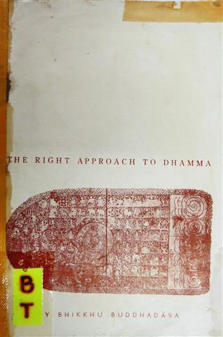 Right approach to dhamma The 19xx Small.JPG