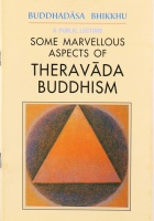 Some Marvellous Aspects of Theravada Buddhism
