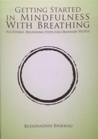 Getting started in mindfulness with breathing 2016 Small.JPG
