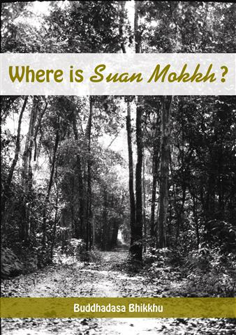 Where Is Suan MokkhSmall.jpg