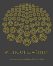 Without and Within :  introducing Theravada Buddhism